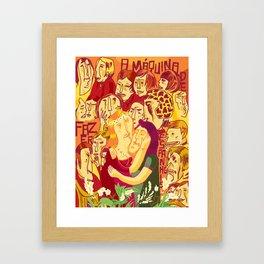 A Máquina de Fazer Espanhóis Framed Art Print
