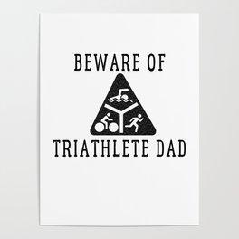 Funny Triathlete Dad Quote Poster