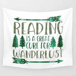 Reading is a Great Cure for Wanderlust (Green) Wall Tapestry