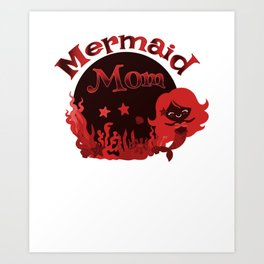 Mermaid Mom Art Print