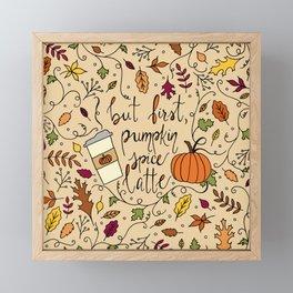 But First, Pumpkin Spice Latte Framed Mini Art Print