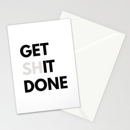 Get Sh(it) Done // Get Shit Done Sticker Stationery Cards