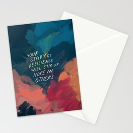 """Your Story Of Resilience Will Stir Up Hope In Others."" Stationery Cards"
