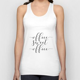 Office sweet office PRINTABLE art,office wall decor,home office decor,calligraphy Unisex Tank Top