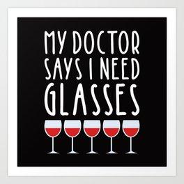 My doctor says I need glasses Art Print