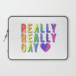 Really Really Gay Laptop Sleeve