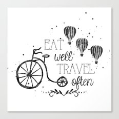 Eat well travel often black and white Canvas Print