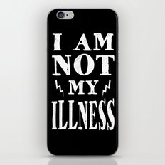 I Am Not My Illness - Print iPhone & iPod Skin