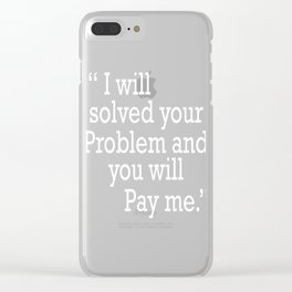This is the funny quote Typography Tee for person who like jokes and words to laugh! Problem Solved! Clear iPhone Case