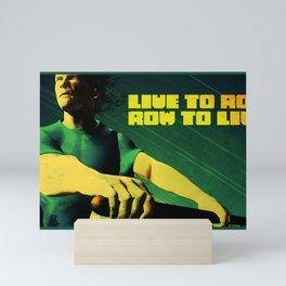 Live to Row Mini Art Print