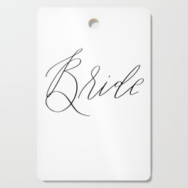 Lettered Bride Cutting Board