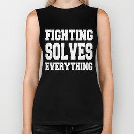 Fighting Solves Everything [White] Biker Tank