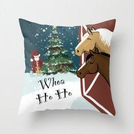 Whoa Ho Ho Throw Pillow