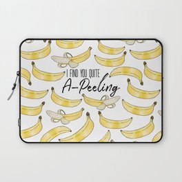 I Find You Quite A-Peeling Laptop Sleeve