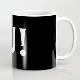 Fuck U Humping Stickman White Typography Sarcasm Coffee Mug