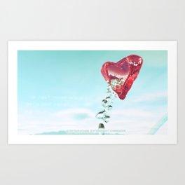 Pour Your Heart Out Art Print