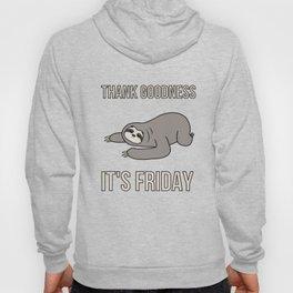 Funny, Lazy But Cute Tshirt Design TGIF Sloth Hoody