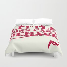 Little Miss Can't Behave Text Print Duvet Cover