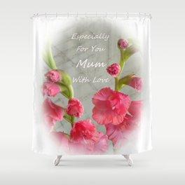 Pink Gladiolus - Mum Shower Curtain