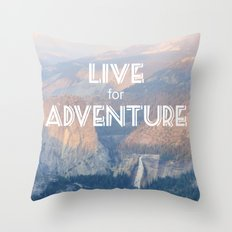 Live for Adventure  Throw Pillow