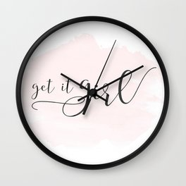 """Typography Print, Black and White Printable, """"Get It Girl"""" Print, Inspirational Quote Art Wall Clock"""