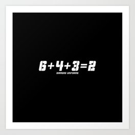 6+4+3=2 Art Print