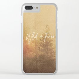Wild And Free - Cascadia Forest Clear iPhone Case