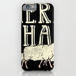 Herd That For Sheep Farmer iPhone Case