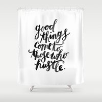 hustle Shower Curtains featuring hustle by rachmills