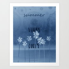 summer vibes only vintage blue Art Print