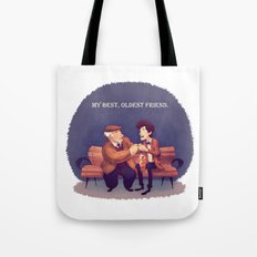 My Best, Oldest Friend Tote Bag