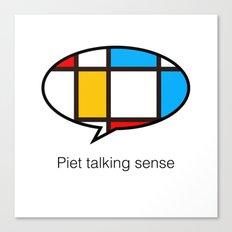 piet talking sense Canvas Print
