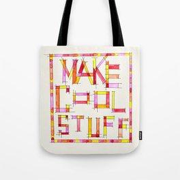 Make Cool Stuff Tote Bag