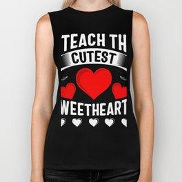 I Teach The Cutest Sweethearts Biker Tank