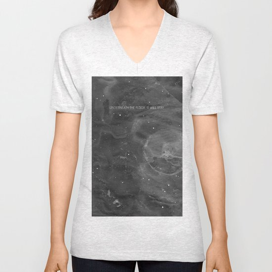 Underneath The Floor, It Will Stay Unisex V-Neck