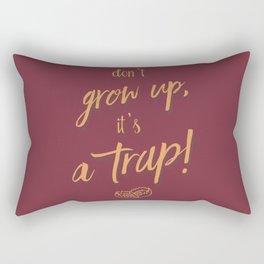 Don't grow up, Humour, Illustration, funny, fun, hilarious, humor Rectangular Pillow