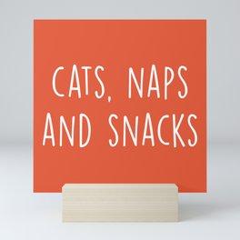 Cats, Naps And Snacks Funny Saying Mini Art Print