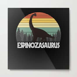 ESPINOZASAURUS ESPINOZA SAURUS ESPINOZA DINOSAUR Metal Print