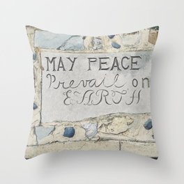 May Peace Prevail on Earth Throw Pillow
