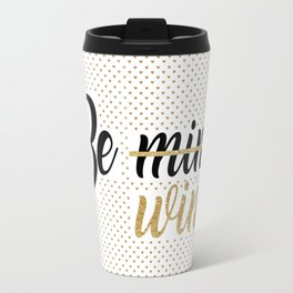 Wine Lovers Unite! Travel Mug