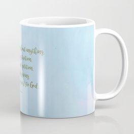 Do Not Be Anxious, Philippians 4:6 Coffee Mug