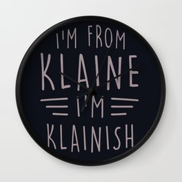 I'm from Klaine Wall Clock