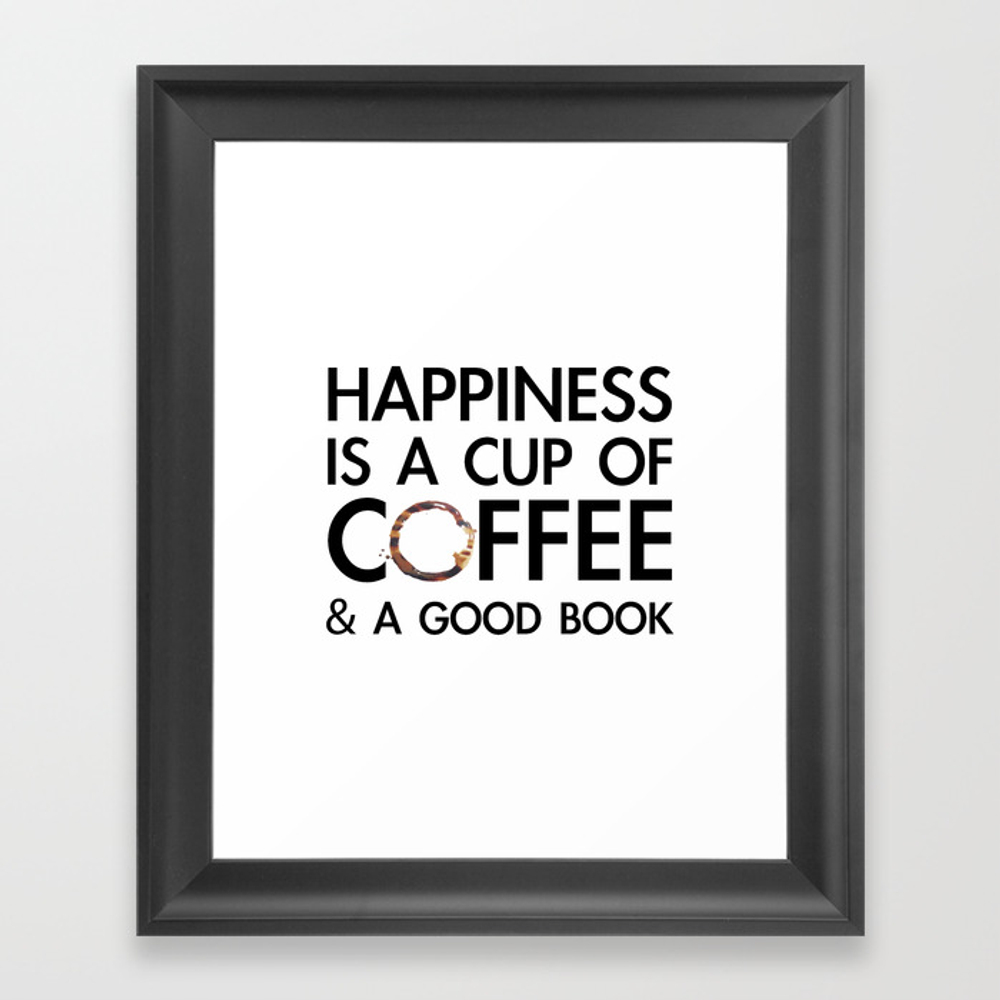 Happiness Is A Cup Of Coffee & A Good Book Framed Art Print by Catmustache FRM8459679