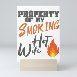 Smoking Hot Wife I Love My Hot Wife Gift Mini Art Print