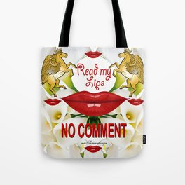 Read My Lips No Comment  Royal Collection Tote Bag