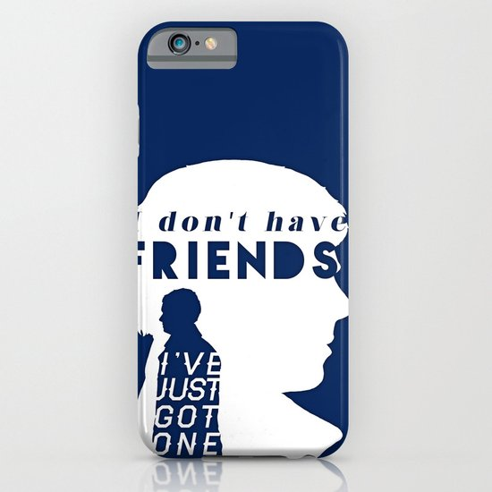 I don't have friends iPhone & iPod Case