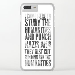 If Punching Nazis is Good Enough for Indiana Jones, It's Good Enough For Me Clear iPhone Case