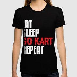 Go Kart Gift Eat Sleep Go Kart Repeat Fun Kart Racing T-shirt