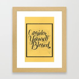 """THE YELLOW COLLECTION — """"CONSIDER YOURSELF BLESSED"""" Framed Art Print"""