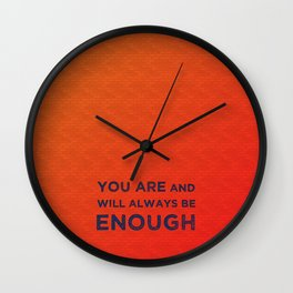 Always be Enough Wall Clock
